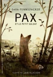 Pax et le petit soldat - Couverture - Format classique