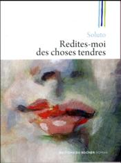 Vente  Redites-moi des choses tendres  - Soluto
