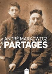 Vente  Partages  - Andre Markowicz