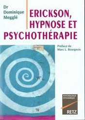 Erickson, hypnose et psychothérapie - Intérieur - Format classique