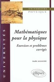 Mathematiques Pour La Physique Exercices Et Problemes Corriges - Intérieur - Format classique