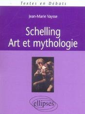 Schelling Art Et Mythologie - Intérieur - Format classique