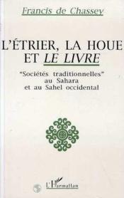 Etrier, La Houe Et Le Livresocietes Traditionnelles Au - Couverture - Format classique