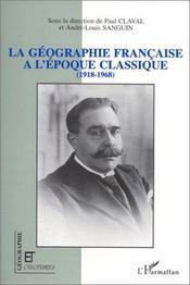 Revue Geographie Et Cultures ; La Géographie Française A L'Epoque Classique - Intérieur - Format classique