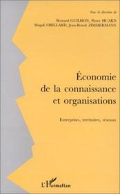 Économie de la connaissance et organisations ; entreprises, territoires, réseaux - Couverture - Format classique