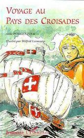 Voyage Au Pays Des Croisades - Intérieur - Format classique