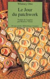 Le Jour Du Patchwork - Couverture - Format classique
