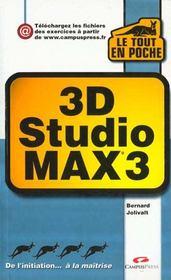 Le Tout En Poche ; 3d Studio Max 3 - Intérieur - Format classique