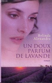 Un Doux Parfum De Lavande - Couverture - Format classique