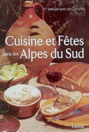 Cuisine Et Fetes Dans Les Alpes Du Sud - Intérieur - Format classique