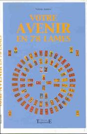 Votre Avenir En 78 Lames - Intérieur - Format classique