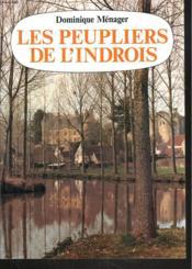 Peupliers De L'Indrois - Couverture - Format classique