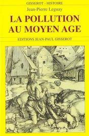 La Pollution Au Moyen-Age - Intérieur - Format classique