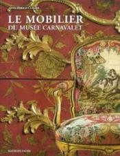 Le mobilier du musée Carnavalet - Couverture - Format classique