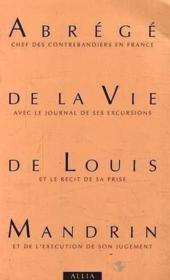Abrege De La Vie De Louis Mandrin - Couverture - Format classique