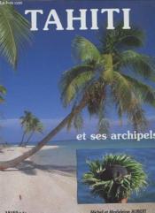 Tahiti Et Ses Archipels - Couverture - Format classique