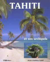 Tahiti Et Ses Archipels - Intérieur - Format classique