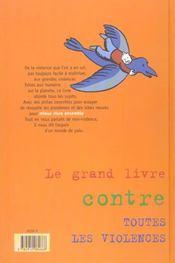Grand Livre Contre Toutes Les Violences (Le) - 4ème de couverture - Format classique