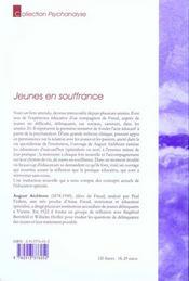 Jeunes en souffrance ; psychanalyse et éducation spécialisée - 4ème de couverture - Format classique