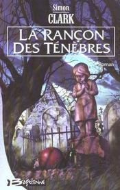 Rancon Des Tenebres (La) - Intérieur - Format classique