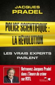 Vente  Police scientifique : la révolution  - Jacques Pradel