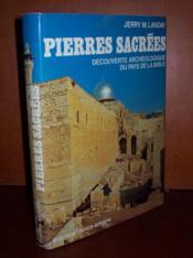 Pierres sacrées: découverte archéologique du pays de la Bible. - Couverture - Format classique