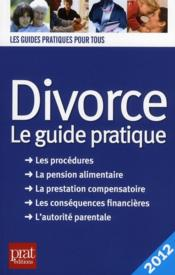 Vente livre :  Divorce, le guide pratique 2012  - E Vallas Lenerz