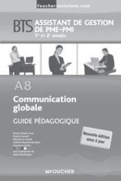 A8 communication globale bts guide pedagogique - Couverture - Format classique