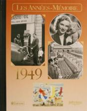 Les années-mémoires 1949 - Couverture - Format classique
