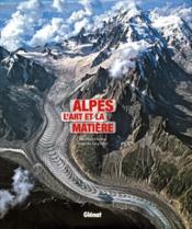 Alpes - L'art et la matière