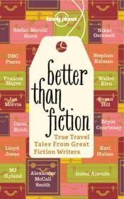 Vente livre :  Better than fiction  - Collectif