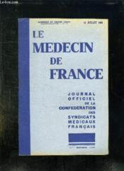 Le Medecin De France N° 15 Du 15 Juillet 1931. Sommaire: Commission D Hygiene Sociale, Exercice De La Medecine En France Par Les Medecins Etrangers... - Couverture - Format classique