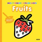 Vente  Mes premiers coloriages ; fruits  - Tiago Americo