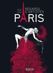 Vente livre :  Paris ; regards d'artistes  - Collectif