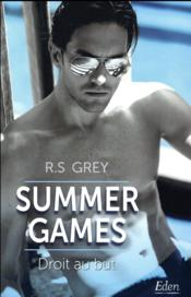 Vente livre :  Summer games ; droit au but  - Grey-R - Grey R.S. - R.S. Grey
