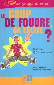 Coup De Foudre, Ca Existe ? (Le) - Intérieur - Format classique