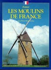 Aimer Moulins De France - Couverture - Format classique