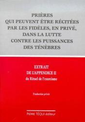 Extrait de l'appendice II du Rituel de l'exorcisme ; prières qui peuvent être récitées par les didèles, en privé, dans la lutte contre les puissances des ténèbres - Couverture - Format classique