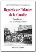 Regards sur l'histoire de la Caraïbe - Couverture - Format classique
