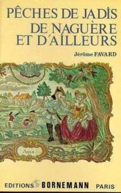 Peche De Jadis Naguere Et Ailleurs - Couverture - Format classique