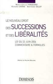 Le nouveau droit des successions et des libéralités ; loi du 23 juin 2006 - Intérieur - Format classique