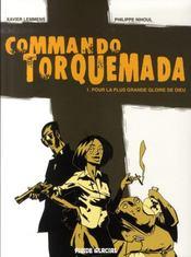 Commando torquemada t.1 ; pour la plus grande gloire de dieu - Intérieur - Format classique