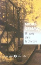 Un Cave Dans Le Charbon - Couverture - Format classique