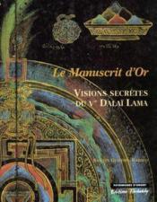 Visions Secretes Du Cinquieme Dalai Lama, Le Manuscrit D'Or - Couverture - Format classique