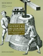 Dictionnaire des fondeurs de cloches du Bassigny - Couverture - Format classique