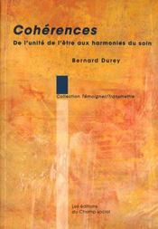 Coherences De L'Unite Aux Harmonies Du Soin - Intérieur - Format classique