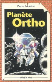 Planete Ortho - Interlire - Cm1, Cm2 - Couverture - Format classique