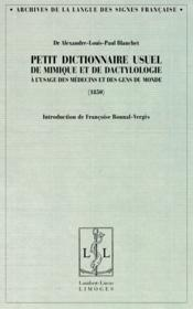 Petit dictionnaire usuel de mimique et de dactylologie, à l'usage des médecins et des gens du mond (1850) - Couverture - Format classique