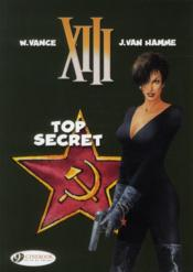 Vente livre :  XIII T.13 ; top secret  - Jean Van Hamme - William Vance