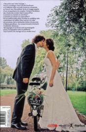 Mariage ; petites histoires du grand jour, de 1940 à aujourd'hui - 4ème de couverture - Format classique